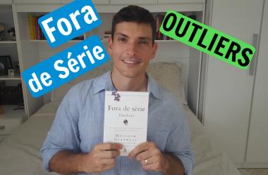 Outliers – Fora de Série | Lições do livro para sua vida