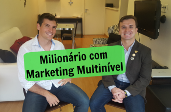 Milionário com Marketing Multinível | Entrevista com Fernando Leal
