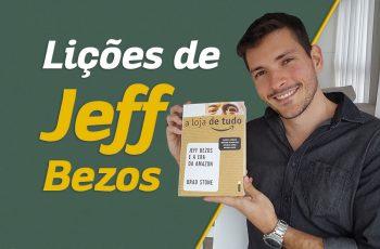 Jeff Bezos e a era da Amazon | 5 lições que aprendi com o livro