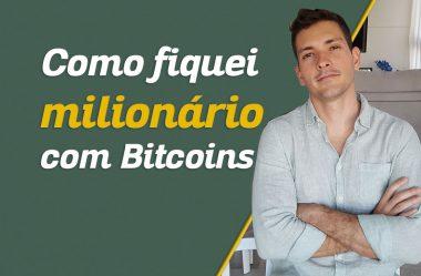 Como fiquei milionário com Bitcoins