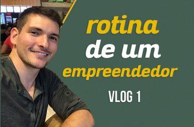 Rotina de um Empreendedor