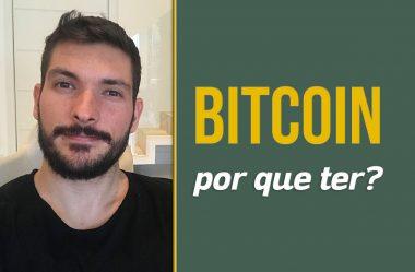 Bitcoin, por que ter?