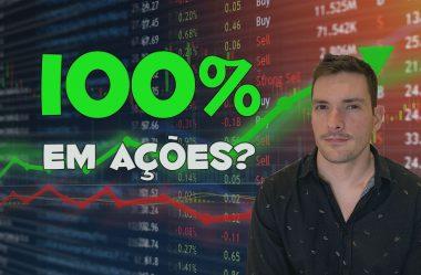100% em ações?