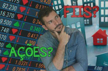 Ações vs FIIs