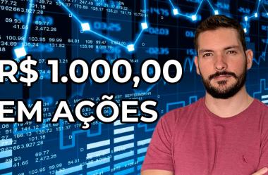 R$ 1000 em ações