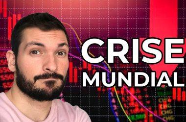 Crise mundial! O que está acontecendo e como eu protejo meu dinheiro?